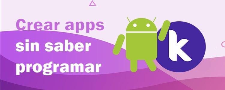 Crear apps de Android sin saber programar